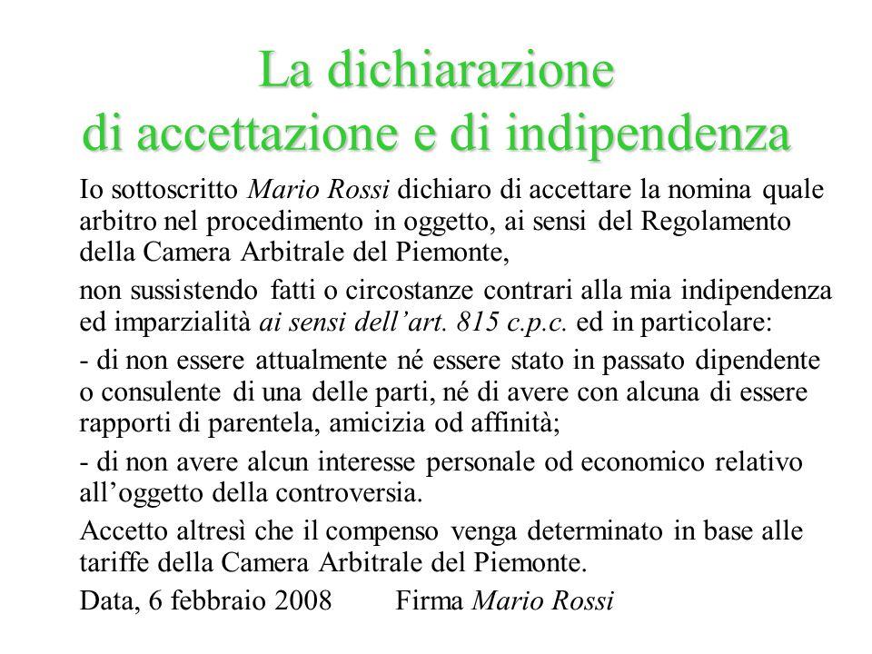 La dichiarazione di accettazione e di indipendenza