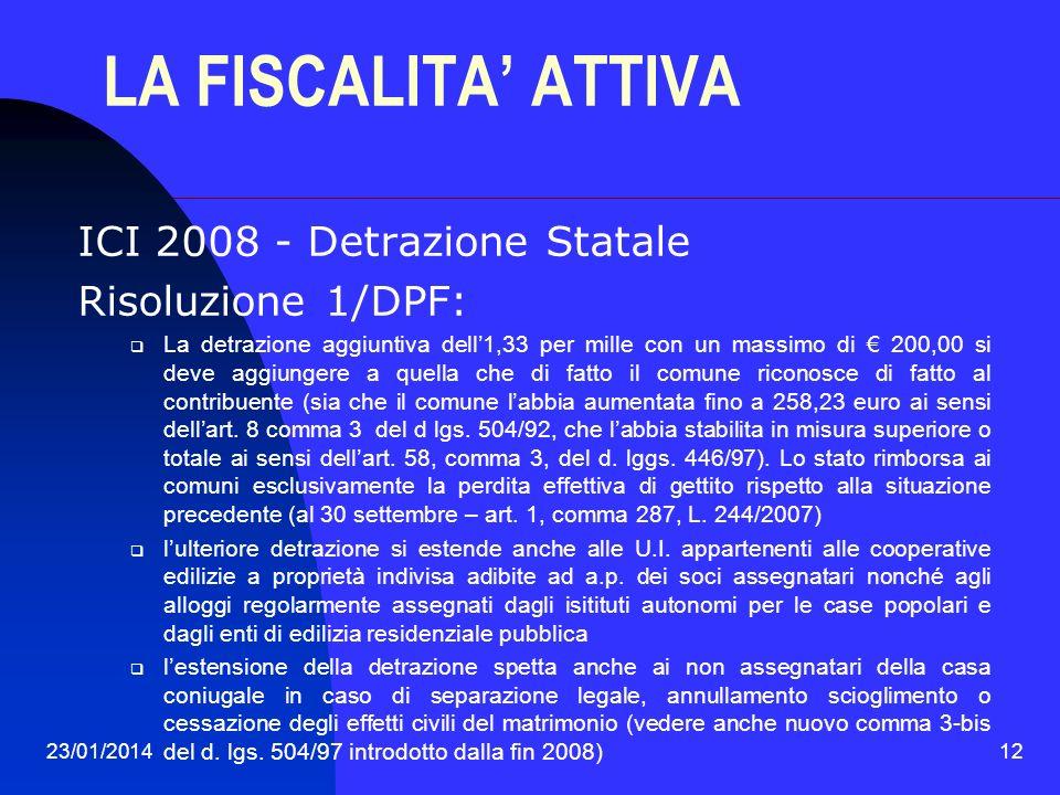 LA FISCALITA' ATTIVA ICI 2008 - Detrazione Statale Risoluzione 1/DPF: