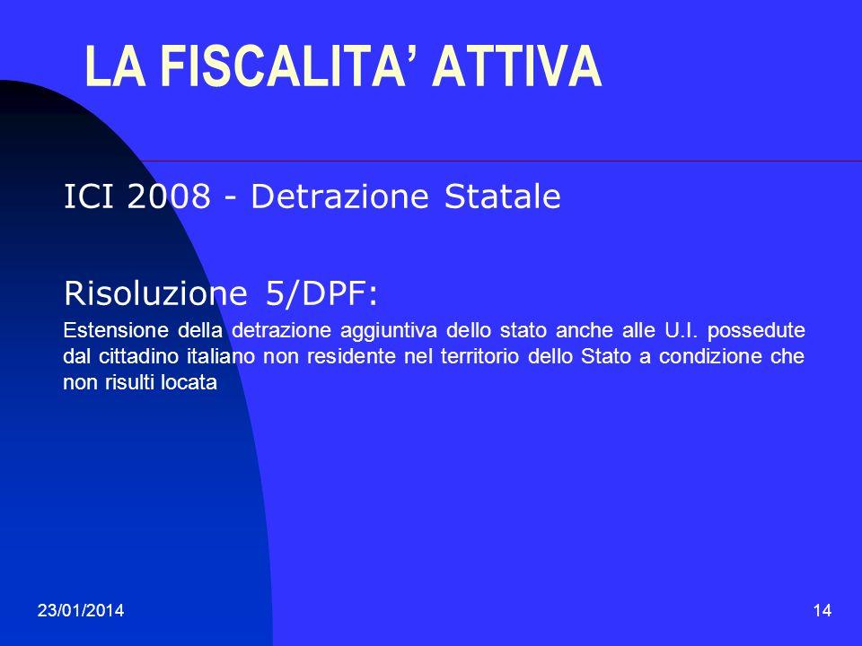 LA FISCALITA' ATTIVA ICI 2008 - Detrazione Statale Risoluzione 5/DPF: