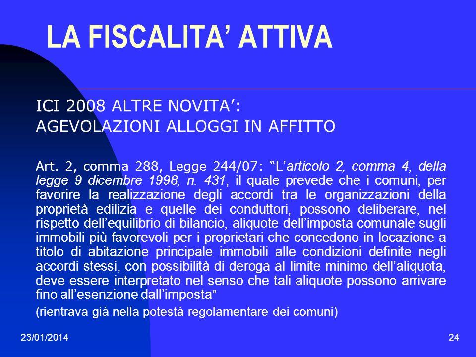 LA FISCALITA' ATTIVA ICI 2008 ALTRE NOVITA':