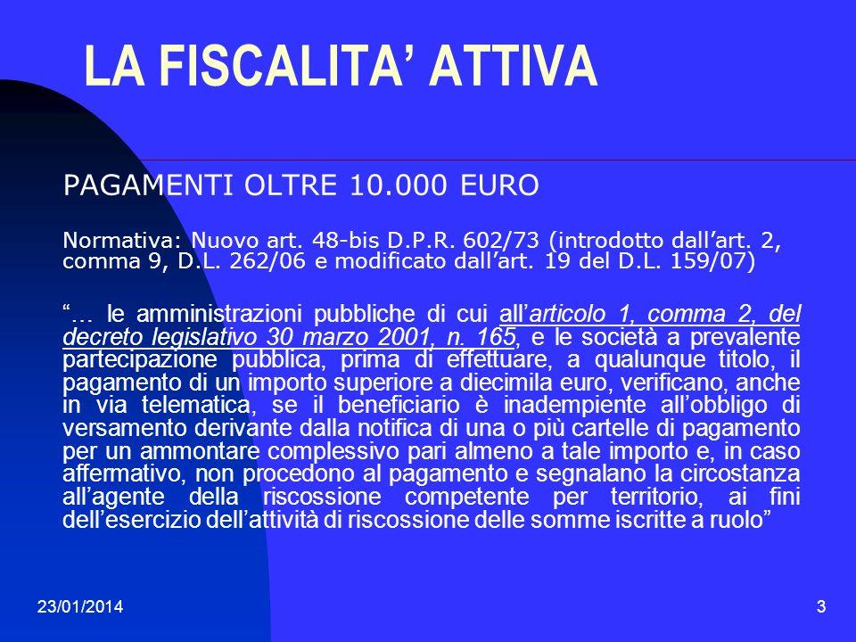 LA FISCALITA' ATTIVA PAGAMENTI OLTRE 10.000 EURO