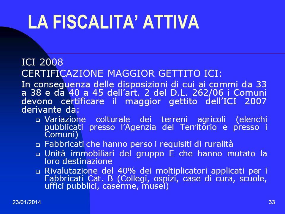LA FISCALITA' ATTIVA ICI 2008 CERTIFICAZIONE MAGGIOR GETTITO ICI:
