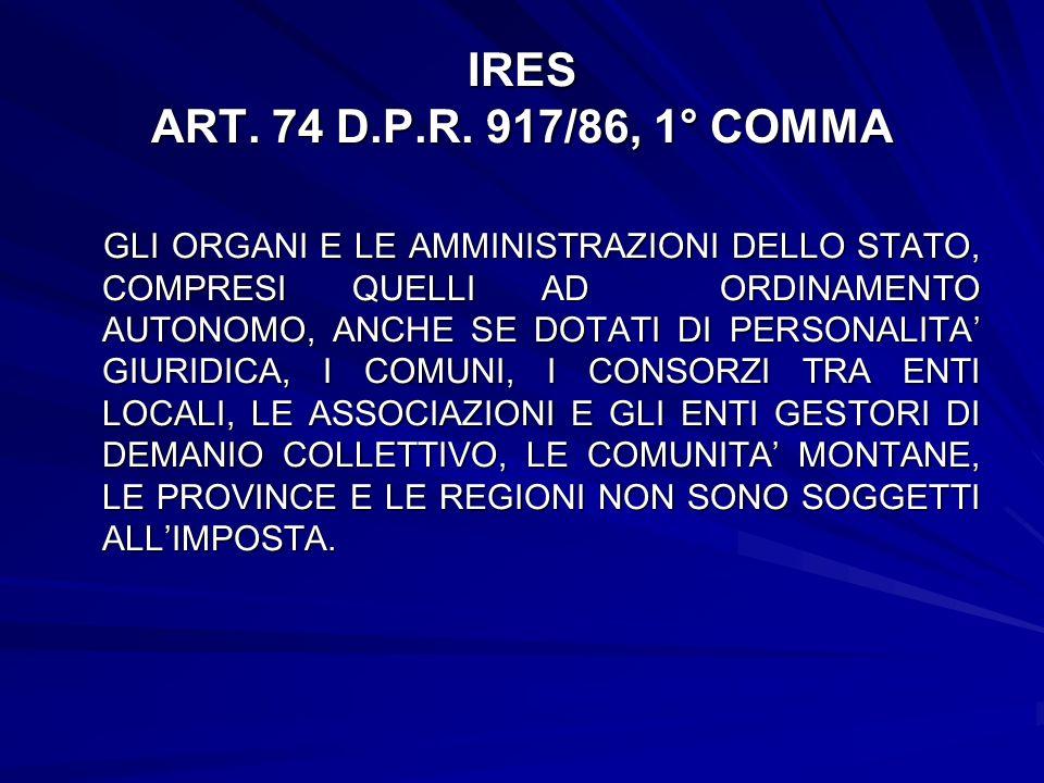 IRES ART. 74 D.P.R. 917/86, 1° COMMA