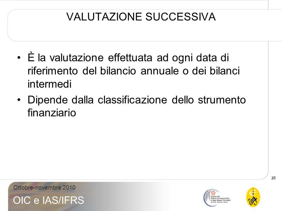 VALUTAZIONE SUCCESSIVA
