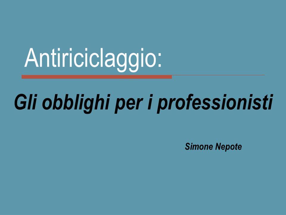 Gli obblighi per i professionisti Simone Nepote