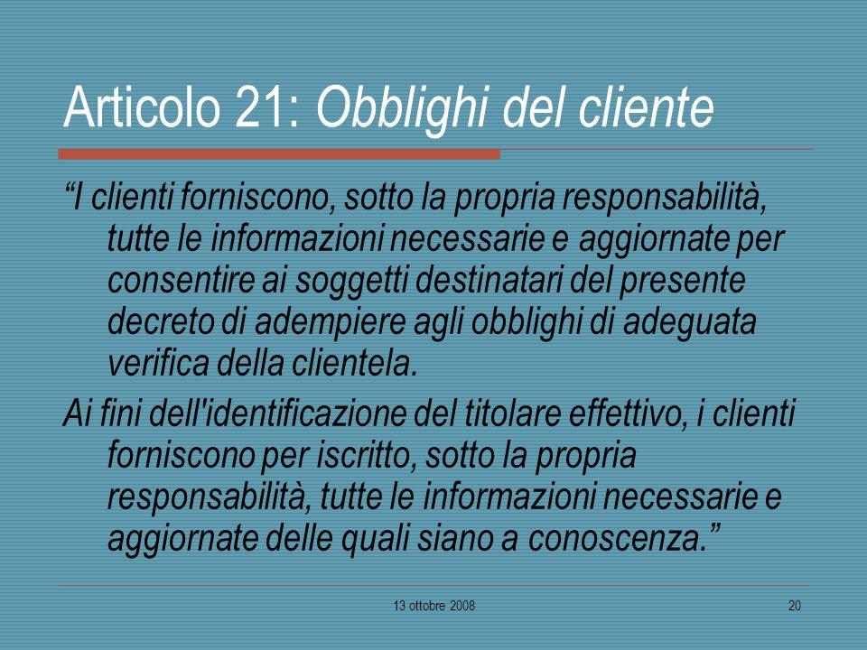 Articolo 21: Obblighi del cliente