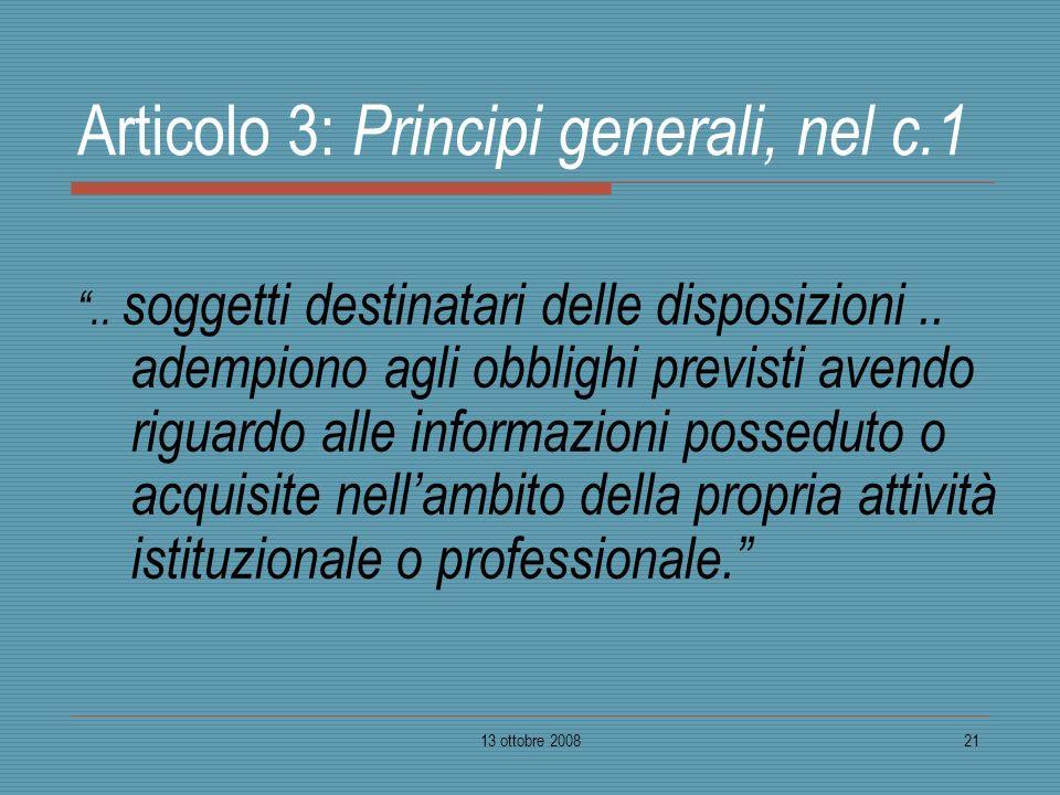 Articolo 3: Principi generali, nel c.1