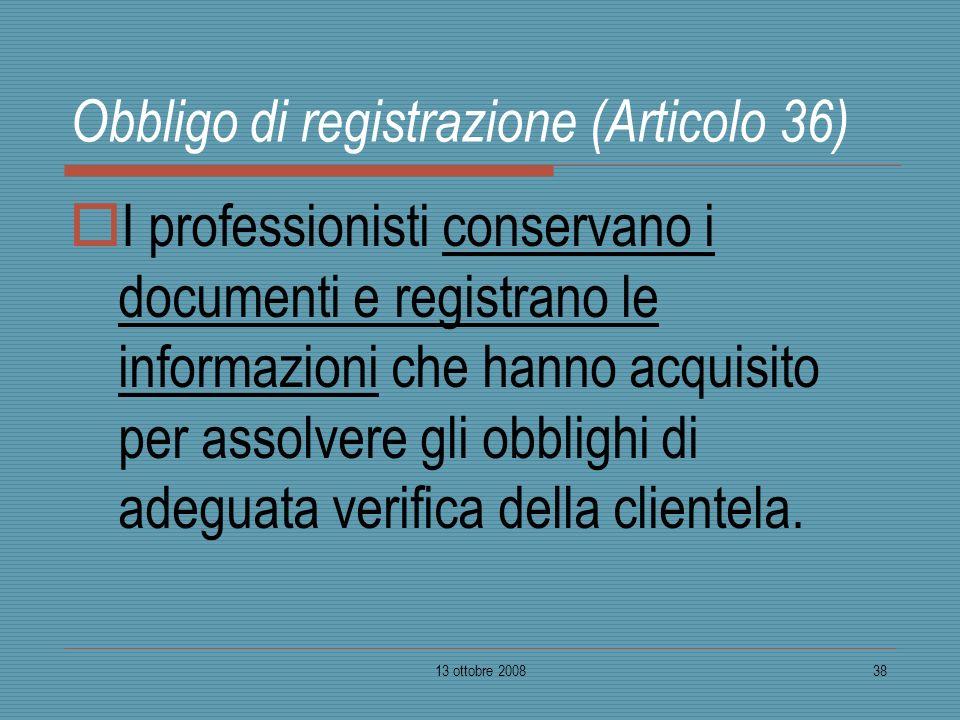 Obbligo di registrazione (Articolo 36)