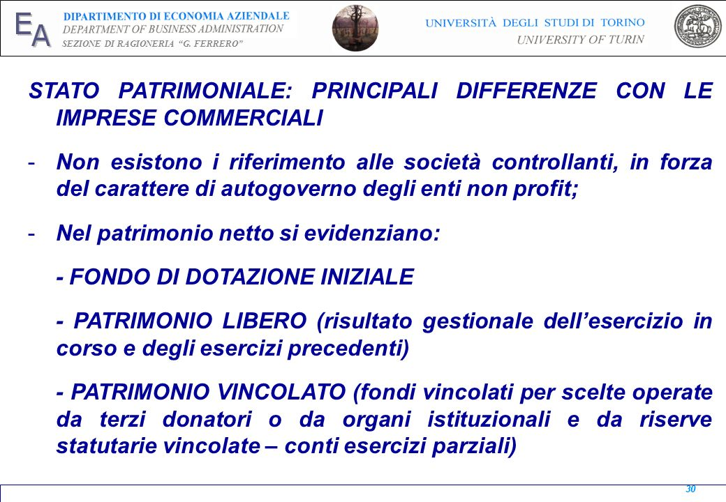 STATO PATRIMONIALE: PRINCIPALI DIFFERENZE CON LE IMPRESE COMMERCIALI