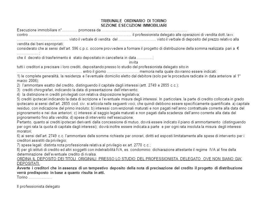 TRIBUNALE ORDINARIO DI TORINO SEZIONE ESECUZIONI IMMOBILIARI