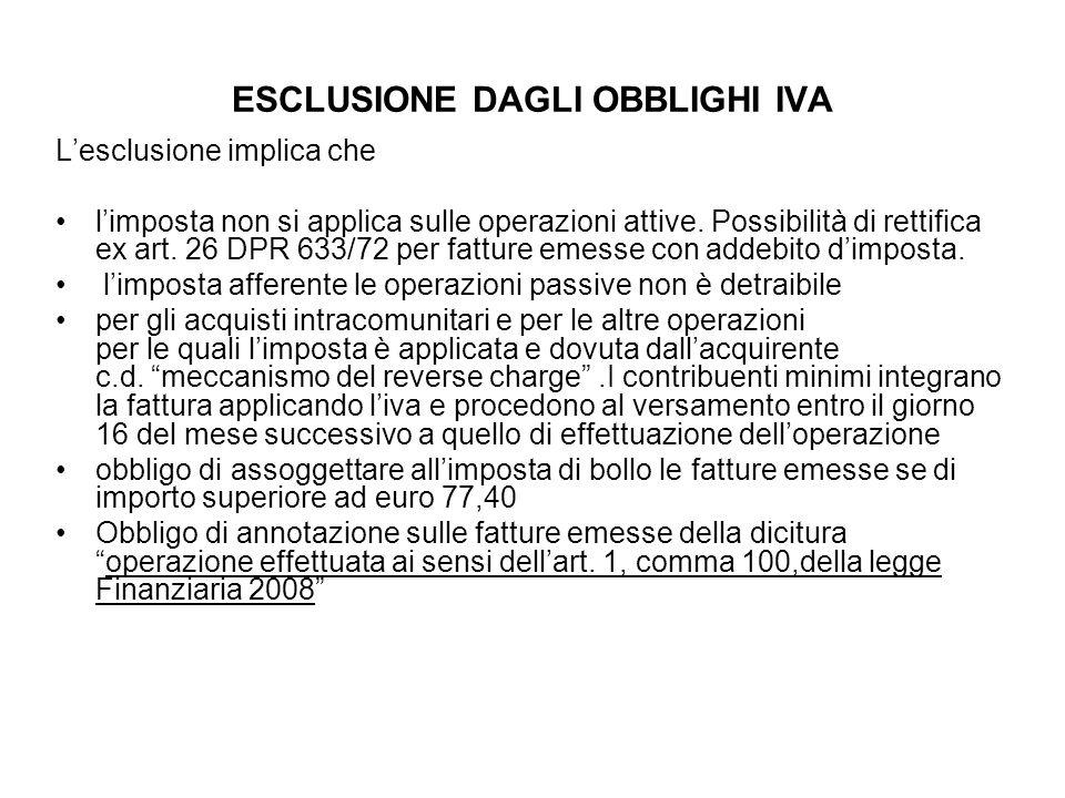 ESCLUSIONE DAGLI OBBLIGHI IVA