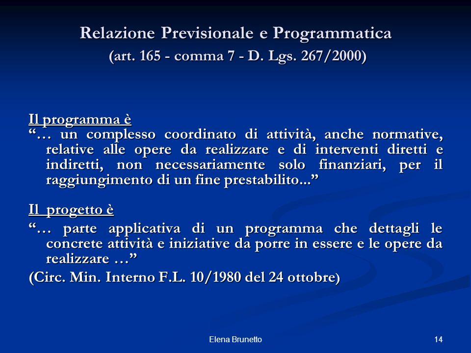 Relazione Previsionale e Programmatica (art. 165 - comma 7 - D. Lgs