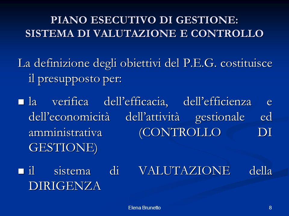 PIANO ESECUTIVO DI GESTIONE: SISTEMA DI VALUTAZIONE E CONTROLLO