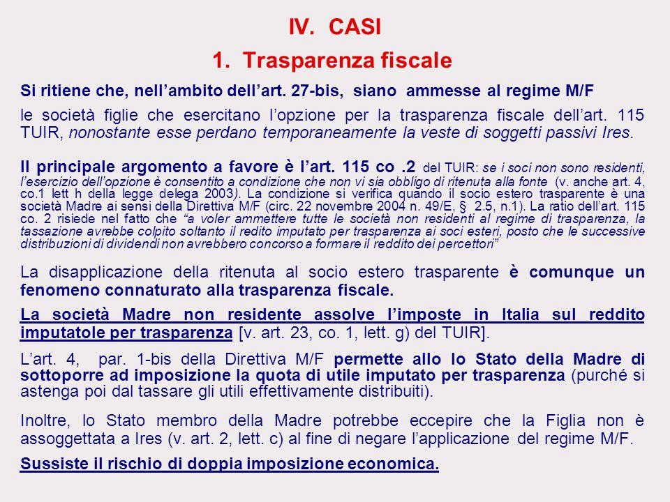 IV. CASI 1. Trasparenza fiscale