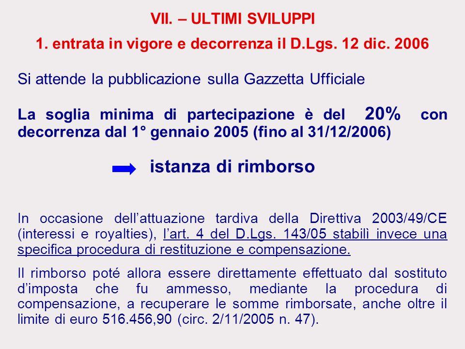 1. entrata in vigore e decorrenza il D.Lgs. 12 dic. 2006