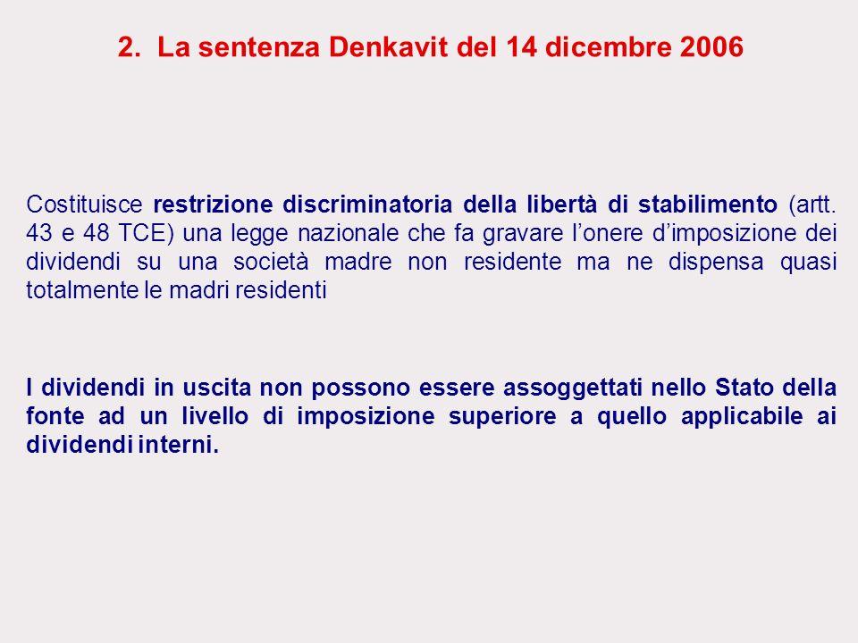 2. La sentenza Denkavit del 14 dicembre 2006