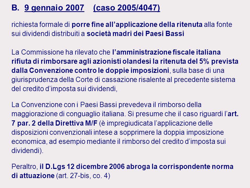B. 9 gennaio 2007 (caso 2005/4047)