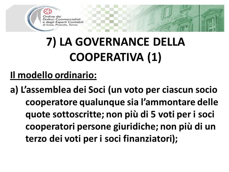 7) LA GOVERNANCE DELLA COOPERATIVA (1)