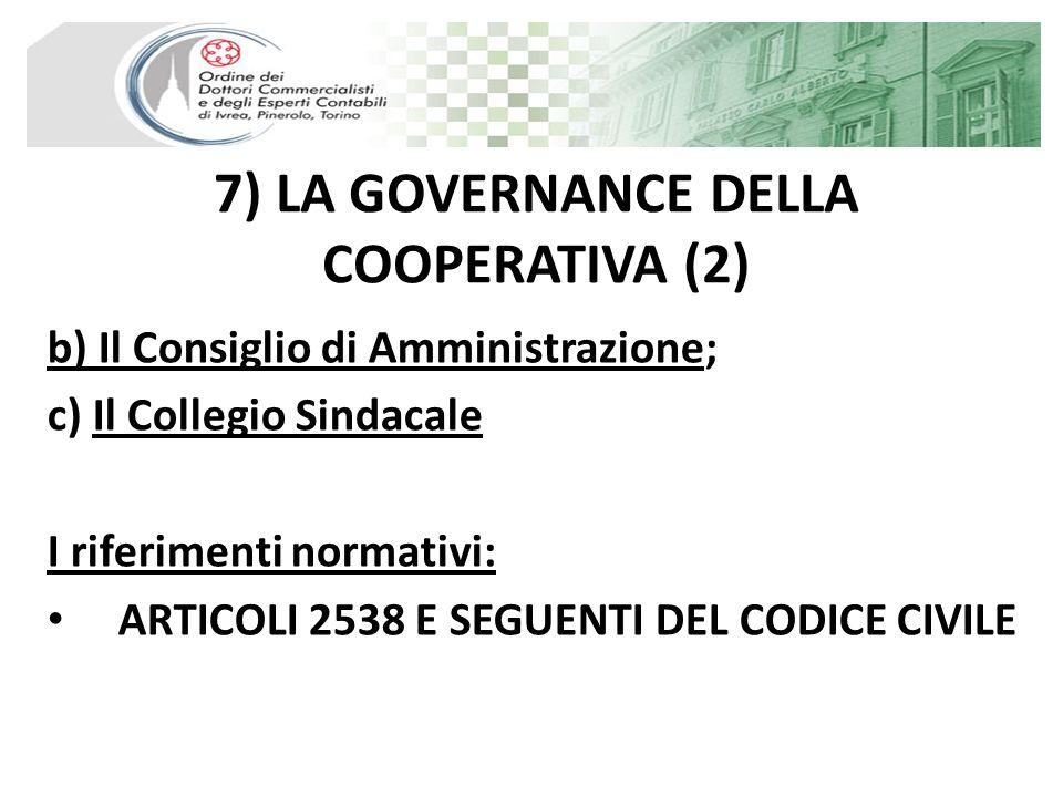 7) LA GOVERNANCE DELLA COOPERATIVA (2)