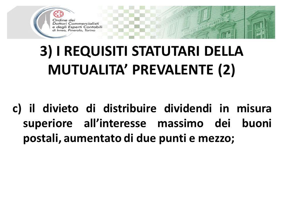 3) I REQUISITI STATUTARI DELLA MUTUALITA' PREVALENTE (2)