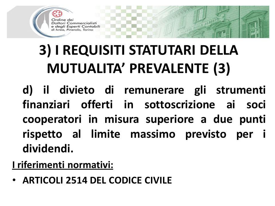 3) I REQUISITI STATUTARI DELLA MUTUALITA' PREVALENTE (3)