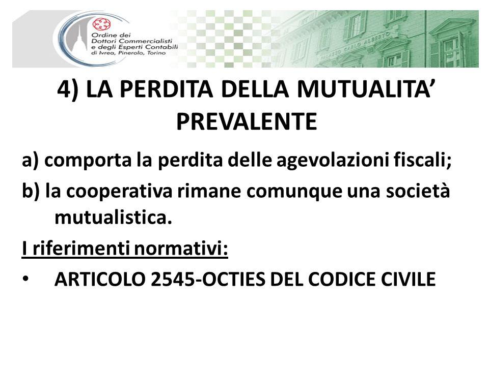 4) LA PERDITA DELLA MUTUALITA' PREVALENTE