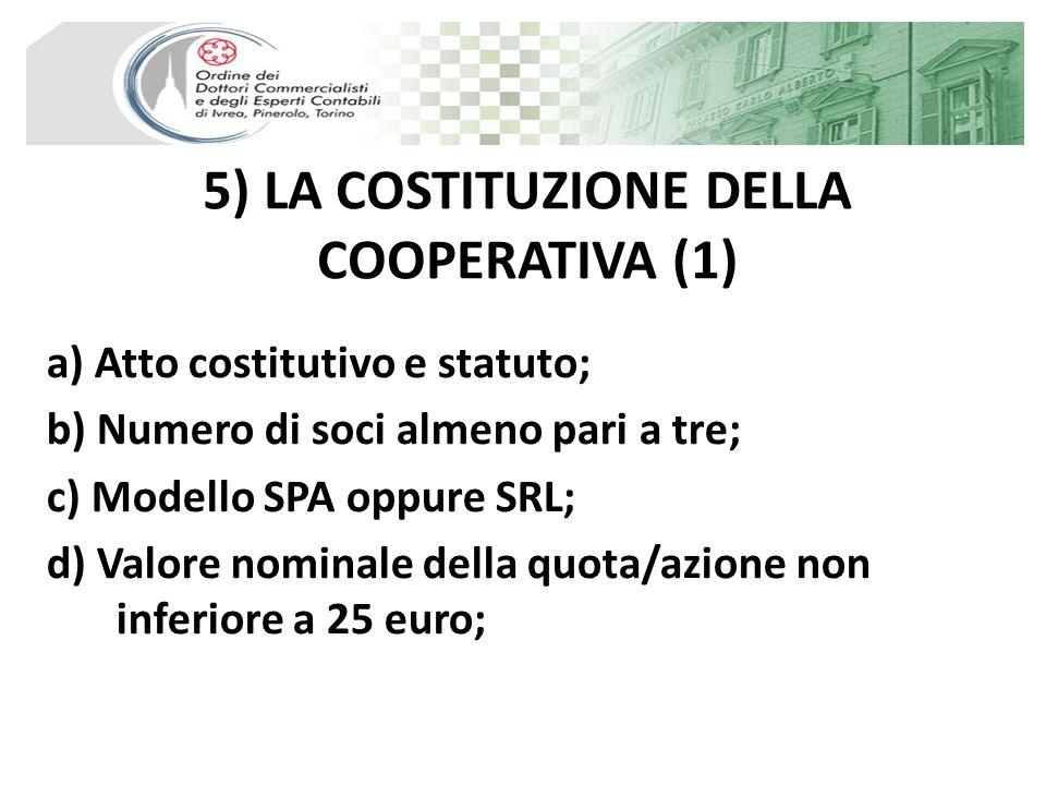 5) LA COSTITUZIONE DELLA COOPERATIVA (1)