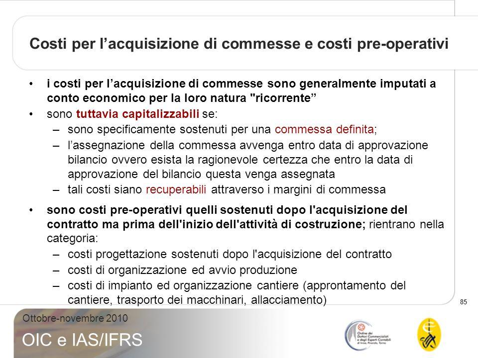 Costi per l'acquisizione di commesse e costi pre-operativi