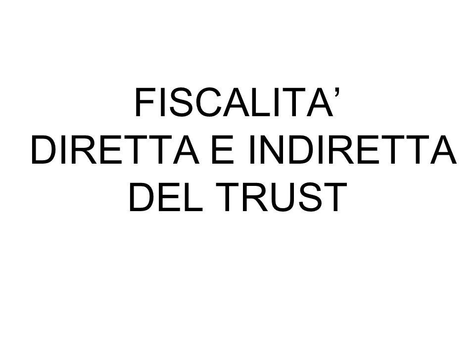 FISCALITA' DIRETTA E INDIRETTA DEL TRUST