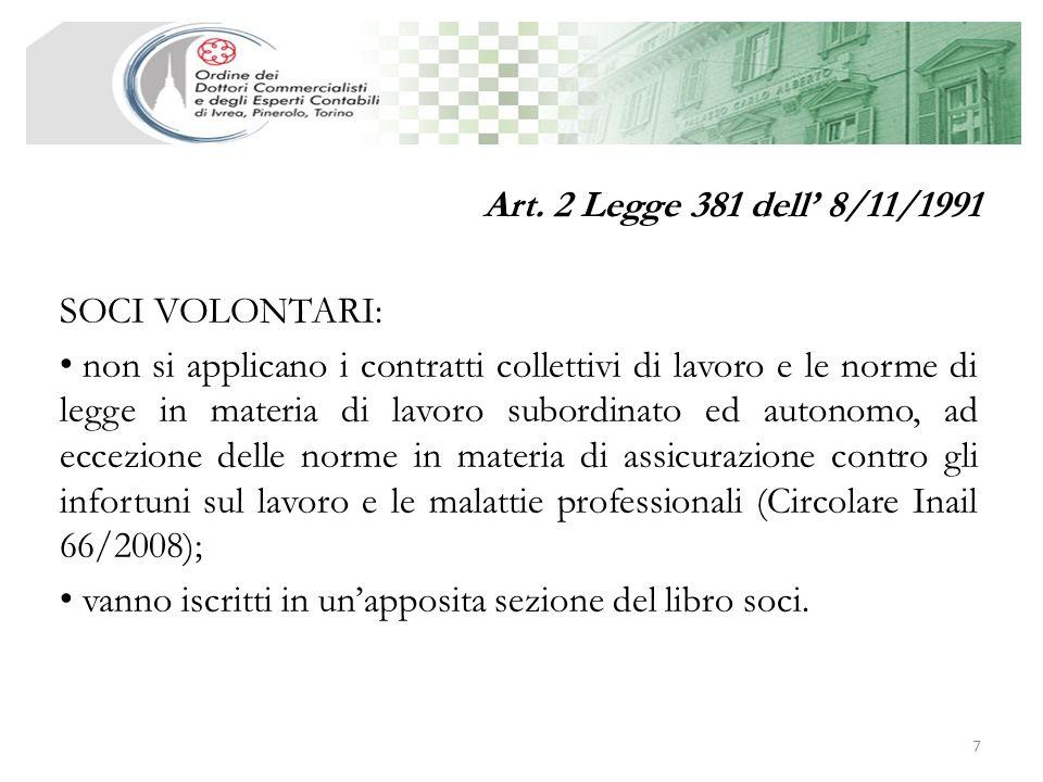 Art. 2 Legge 381 dell' 8/11/1991 SOCI VOLONTARI: