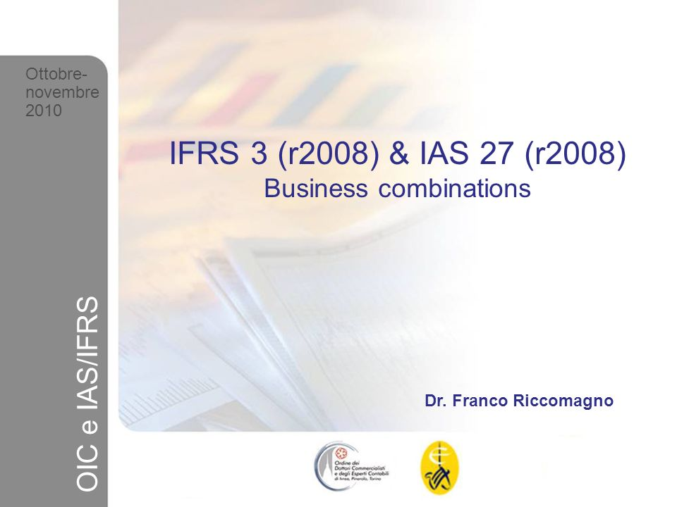 IFRS 3 (r2008) & IAS 27 (r2008) Business combinations