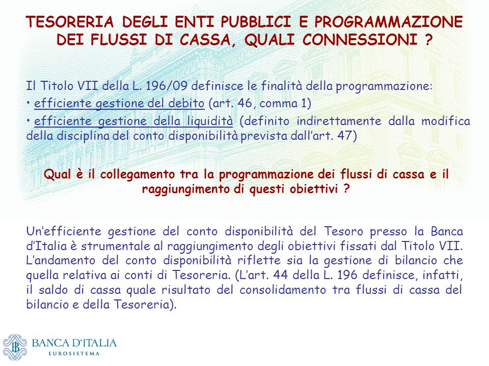 TESORERIA DEGLI ENTI PUBBLICI E PROGRAMMAZIONE DEI FLUSSI DI CASSA, QUALI CONNESSIONI