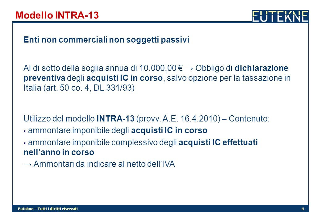 Modello INTRA-13 Enti non commerciali non soggetti passivi