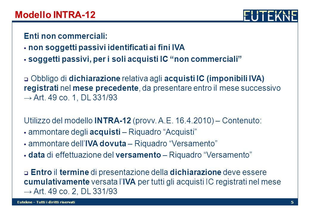 Modello INTRA-12 Enti non commerciali: