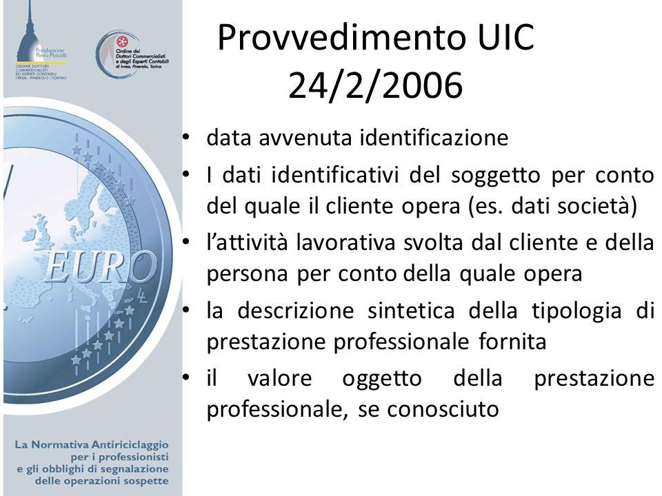 Provvedimento UIC 24/2/2006 data avvenuta identificazione