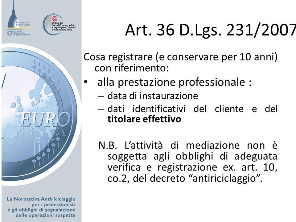 Art. 36 D.Lgs. 231/2007 alla prestazione professionale :