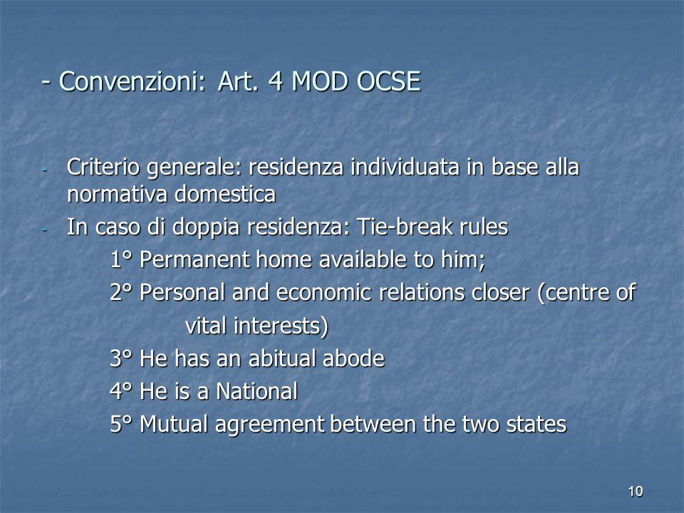 - Convenzioni: Art. 4 MOD OCSE
