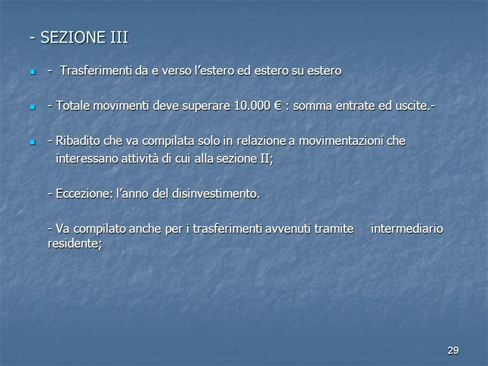 - SEZIONE III - Trasferimenti da e verso l'estero ed estero su estero