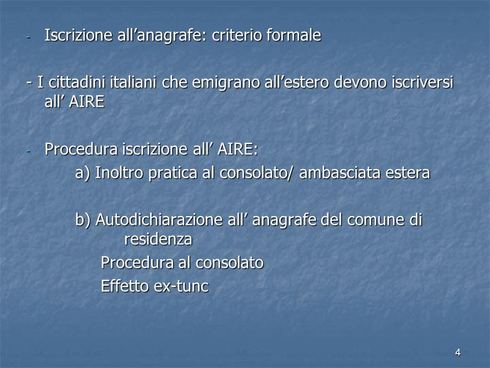 Iscrizione all'anagrafe: criterio formale