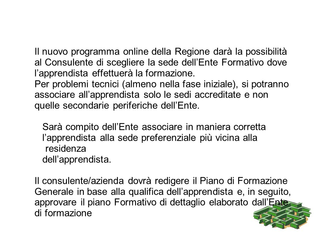 Il nuovo programma online della Regione darà la possibilità