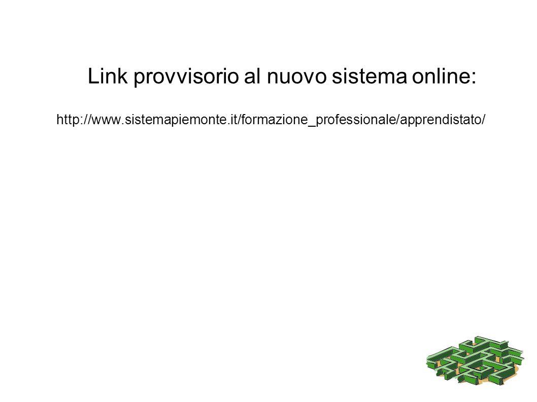Link provvisorio al nuovo sistema online: