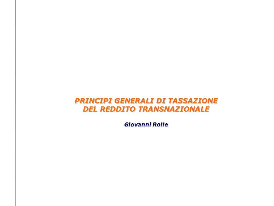 PRINCIPI GENERALI DI TASSAZIONE DEL REDDITO TRANSNAZIONALE