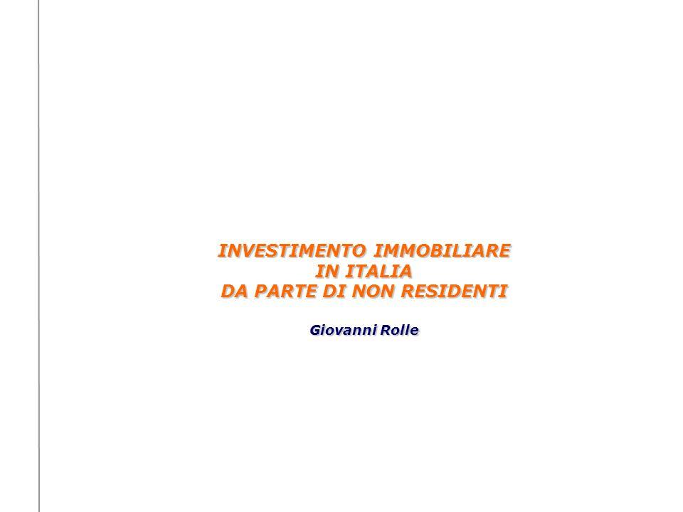 INVESTIMENTO IMMOBILIARE DA PARTE DI NON RESIDENTI