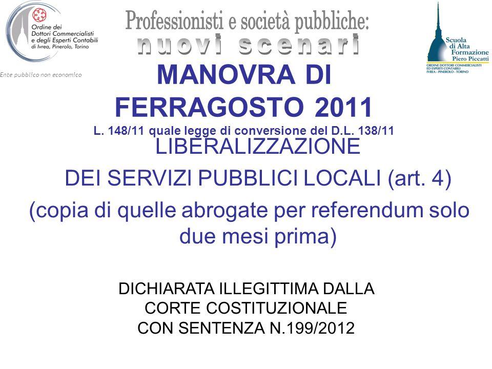 MANOVRA DI FERRAGOSTO 2011 L. 148/11 quale legge di conversione del D
