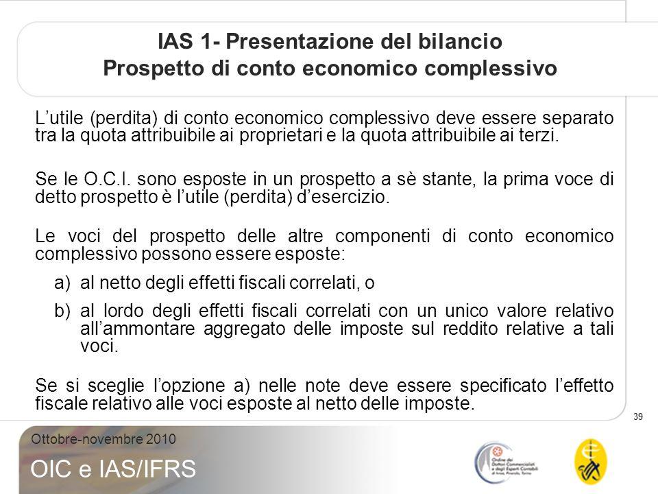 IAS 1- Presentazione del bilancio Prospetto di conto economico complessivo