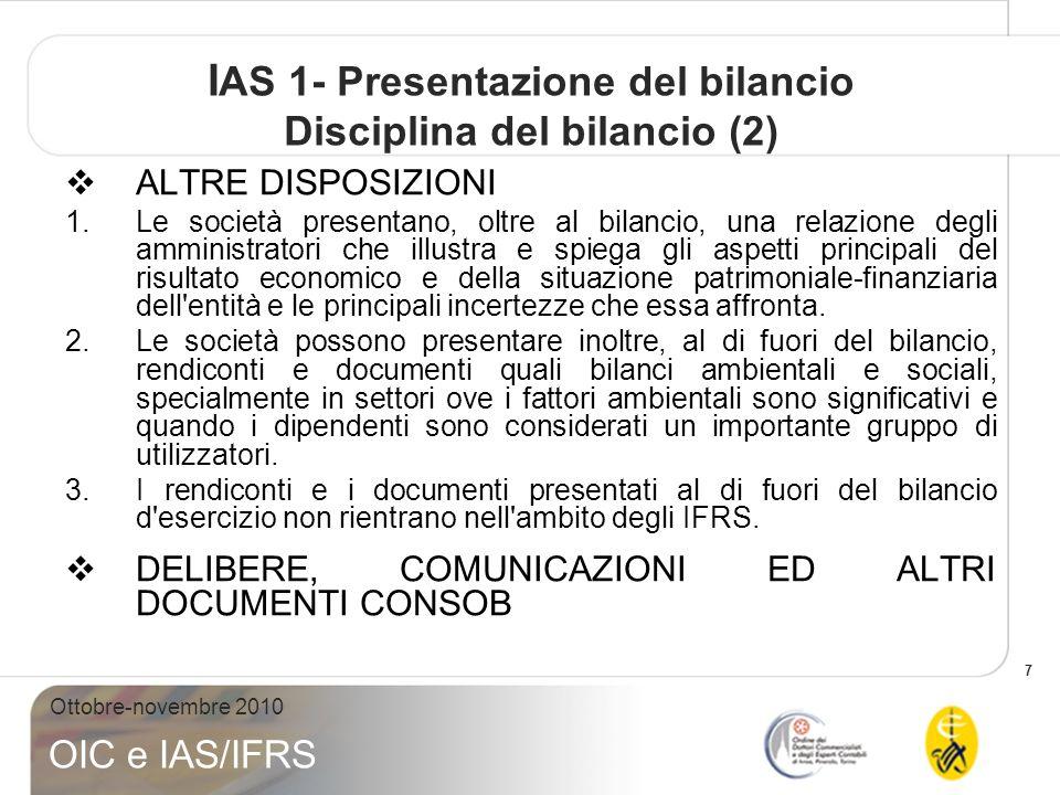 IAS 1- Presentazione del bilancio Disciplina del bilancio (2)
