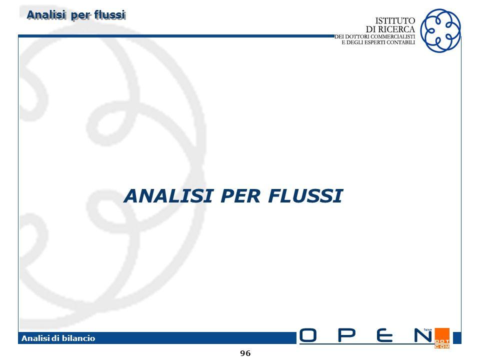 Analisi per flussi ANALISI PER FLUSSI