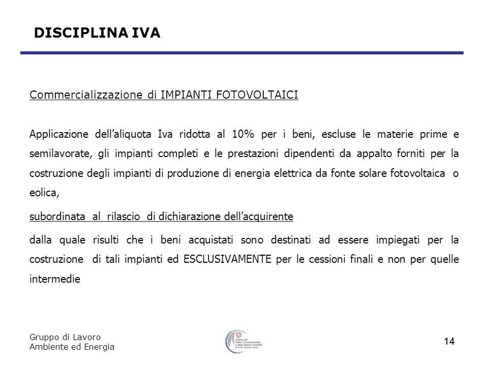 DISCIPLINA IVA Commercializzazione di IMPIANTI FOTOVOLTAICI