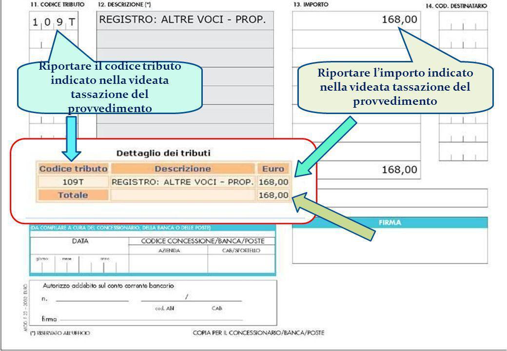 Riportare il codice tributo indicato nella videata tassazione del provvedimento