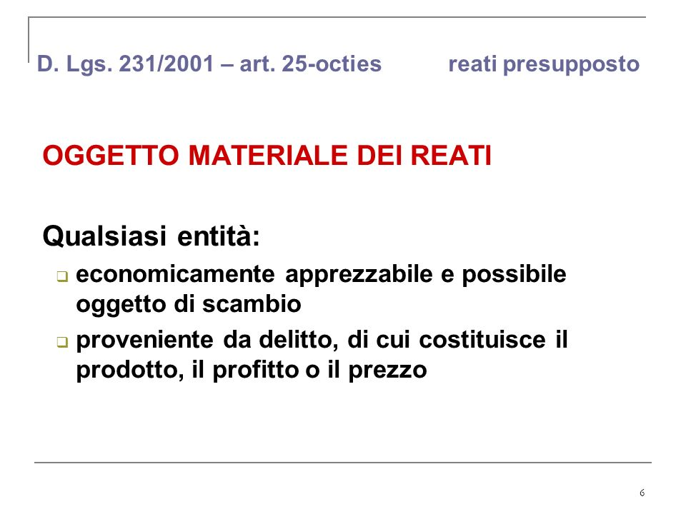 D. Lgs. 231/2001 – art. 25-octies reati presupposto